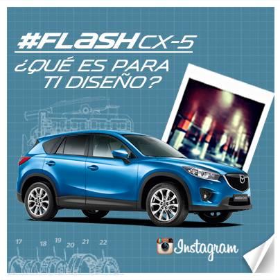 Campaña #flashcx5 de Mazda en Instagram ¡Participa!