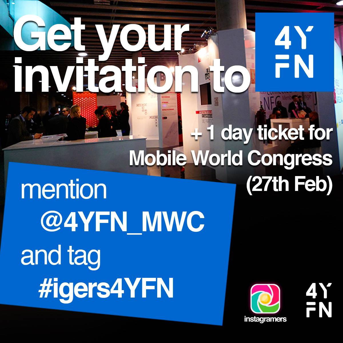 Get your invitation for 2 and visit 4YFN Event for Entrepreneurs