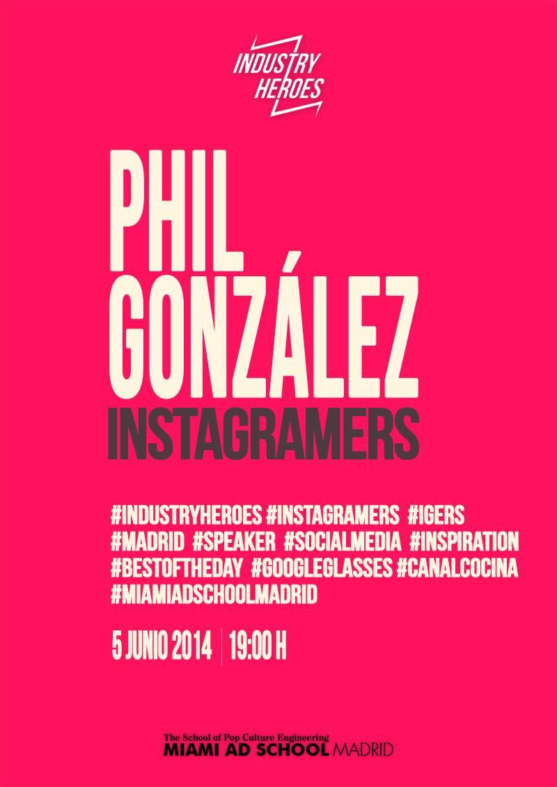 Industry Heroes: Phil González e Instagramers en la Miami Ad School de Madrid