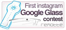 FIRST GOOGLE GLASS CONTEST