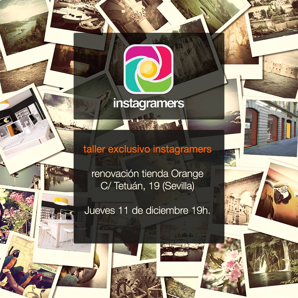 Taller exclusivo Instagramers en Orange Sevilla
