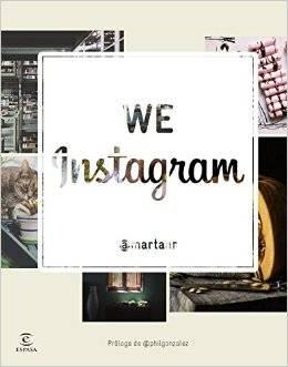 Marta Alonso publica el primer libro sobre Instagram en España,  We Instagram Book