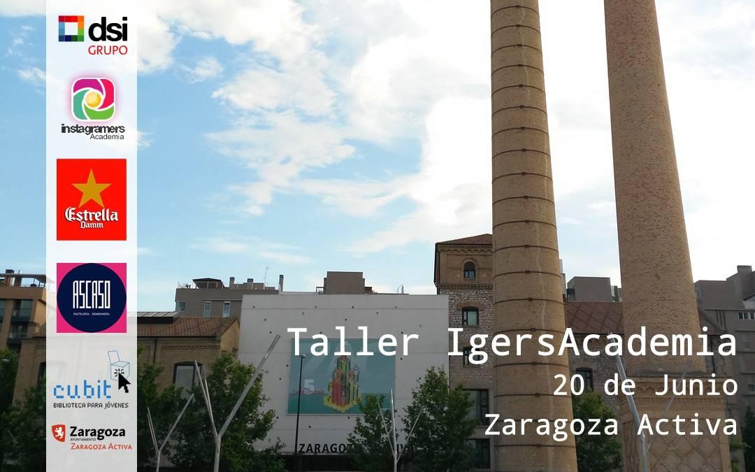 Igersacademia en Zaragoza…   Y vuelta a empezar