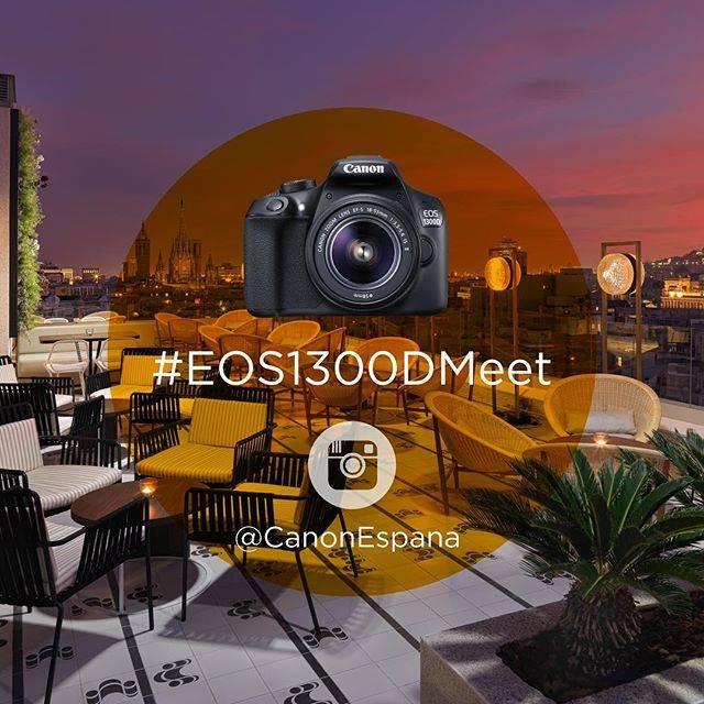 Encuentro #EOS1300Dmeet con Canon España en Barcelona