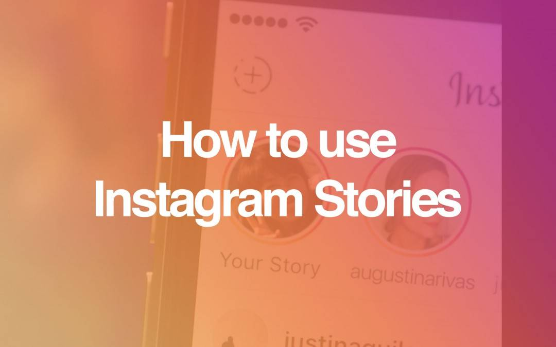 How to use #InstagramStories